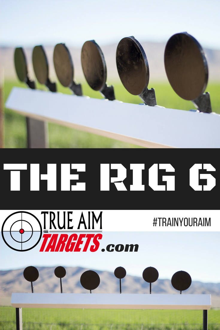 True Aim Targets The RIG 6