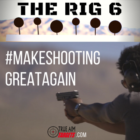 The RIG 6 True Aim Targets